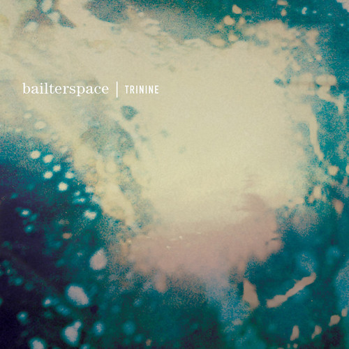 Bailterspace - Trinine lp (Fire Records UK)