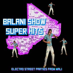 Balani Show Super Hits lp (Sahel Sounds)