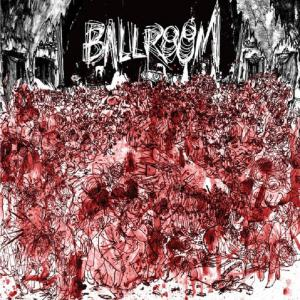 Ballroom - s/t lp (Ever / Never)