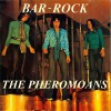 Pheromoans - Bar Rock lp (Monofonus Press)