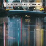 Bats - Compiletely Bats cd (Flying Nun Records)