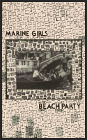 Marine Girls - Beach Party Cassette (MFG Recordings)