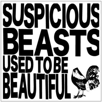 Suspicious Beasts - Used To be Beautiful lp (Debauch Mood)