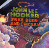 John Lee Hooker - Free Beer and Chicken lp (ABC Records)