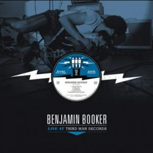 Booker, Benjamin - Live At Third Man Records lp (Third Man)