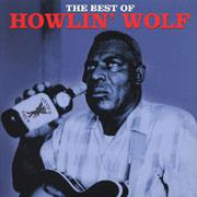 Howlin' Wolf - The Best of lp (Not Now Music)