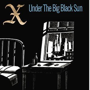 X - Under the Big Black Sun lp (Porterhouse/Elektra)