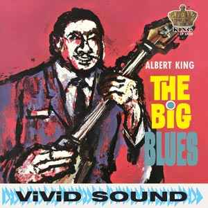 Albert King - The Big Blues lp (Sundazed)