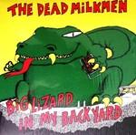 Dead Milkmen - BIg Lizard In My Backyard lp (Asbestos Records)