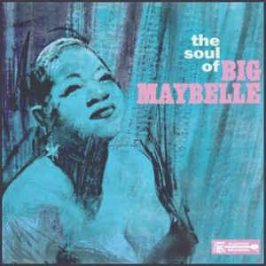 Big Maybelle - The Soul of Big Maybelle lp (Scepter)