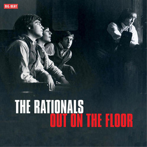 Rationals - Out On the Floor lp (Big Beat UK)