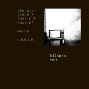 "Bilders - The Utopians R Just Out Boozin' 7"" (Smart Guy)"