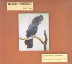Bitch Prefect - Birds Nerds lp (Bedroom Suck AUSTRALIA)