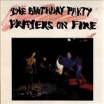 Birthday Party - Prayers On Fire lp (drastic plastic)