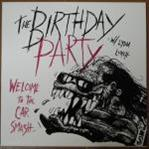 Birthday Party - Welcome To The Car Smash lp