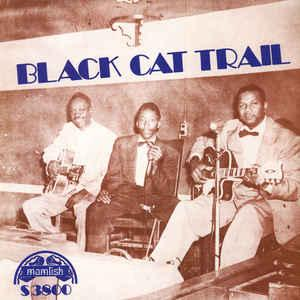 Black Cat Trail lp (Mamlish)