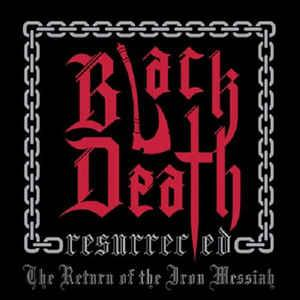 Black Death Resurrected - The Return of the Iron Messiah lp