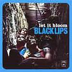 Black Lips - Let It Bloom lp (In The Red)