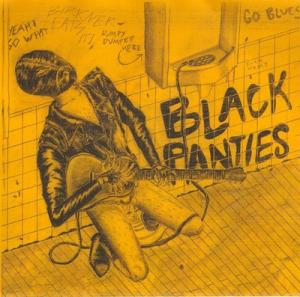 "Black Panties - Everyone 7"" (Lumpy Records)"