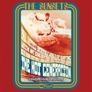 The Sunsets - Hot Generation Soundtrack Sessions lp (Blank)