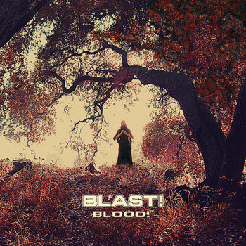 BL'AST - Blood lp (Southern Lord)