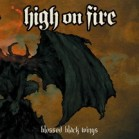 High On Fire - Blessed Black Wings dbl lp (Relapse)