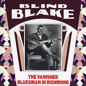 Blind Blake - The Vanished Bluesman In Richmond lp (Monk)