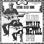 Blind Willie McTell - Trying To Get Home lp (Sutro Park)