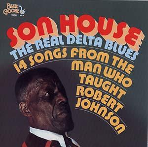 Son House - The Real Delta Blues lp (Blue Goose)