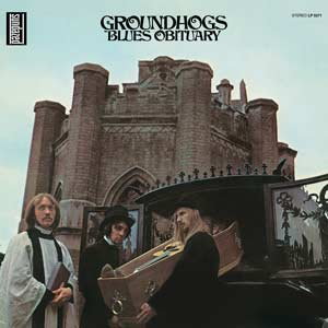 Groundhogs - Blues Obituary lp (Sundazed)