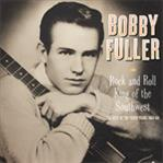 Bobby Fuller - Rock & Roll King Of The Southwest lp (Norton)