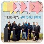 Bo-Keys - Got To Get Back! lp (Electraphonic)