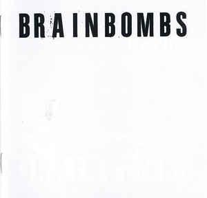 Brainbombs - s/t (Singles Collection 2) dbl lp (Armageddon)