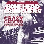 Bonehead Crunchers - Volume 5 lp (Belter Records)