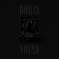 Boris - Noise lp (Sargent House)