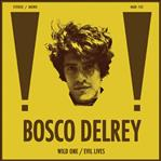 "Bosco Delrey - Wild One 7"" (Mad Decent)"