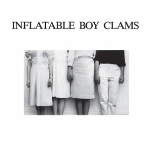 "inflatable Boy Clams - s/t dbl 7"" (Superior Viaduct)"