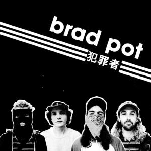 Brad Pot - s/t lp (Slovenly)