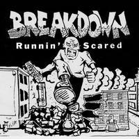 Breakdown - Runnin' Scared lp (Painkiller Records)