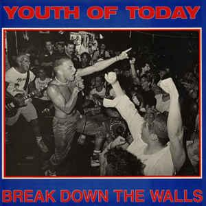 Youth of Today - Break Down The Walls lp [Revelation]