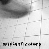 "Brilliant Colors 12"" (Captured Tracks)"
