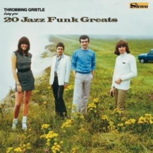Throbbing Gristle - Bring You 20 Jazz Funk Greats lp (Industrial