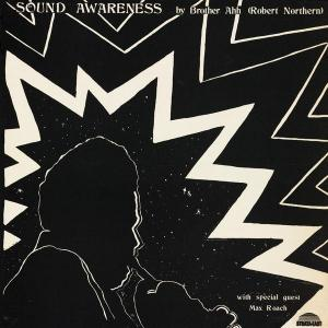 Brother Ah - Sound Awareness lp (Manufactured Recordings)