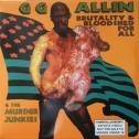 GG Allin - Brutality & Bloodshed For All lp (Alive)