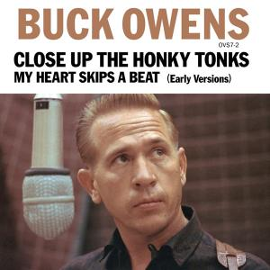 "Buck Owens - Close Up The Honky Tonks 7"" (Omnivore/ Ace)"