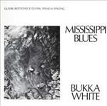 Bukka White - Mississippi Blues lp (4 Men With Beards)