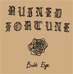 "Ruined Fortune - Bulls Eye 7"" (R.I.P. Society)"