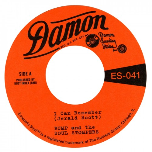 "Bump and the Soul Stompers - I Can Remember 7"" (Numero)"