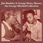 Jim Bunkley & George Henrey Bussey - cd (Fat Possum )