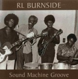 RL Burnside - Sound Machine Groove cd (HMG)